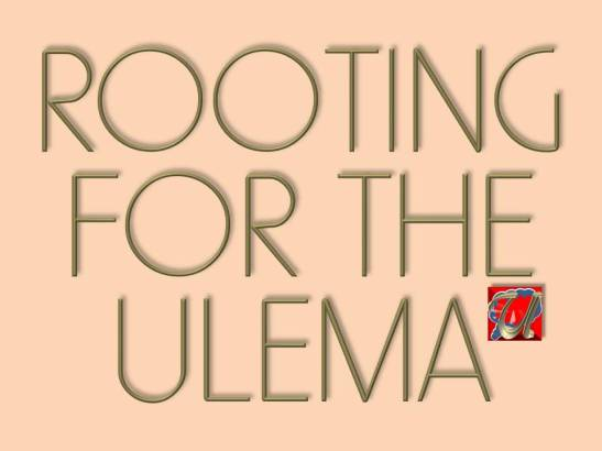 ROOTING FOR THE ULEMA