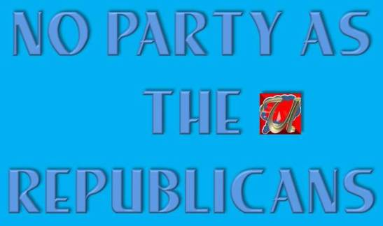 NO PARTY AS THE REPUBLICANS