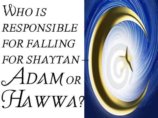 PROPHET ADAM VERSUS HAWWA