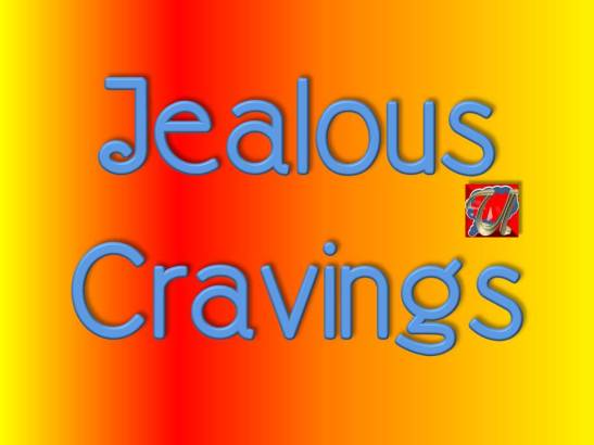 Jealous Cravings