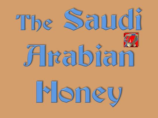 The Saudi Arabian Honey