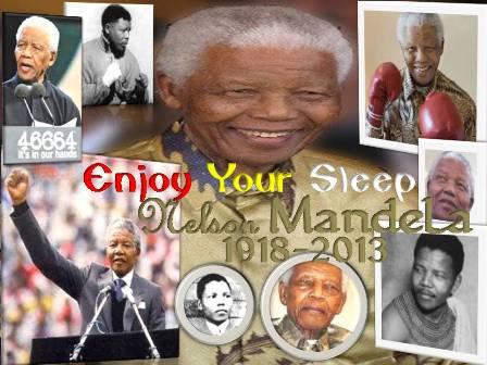 Nelson Mandela - Enjoy Your Sleep