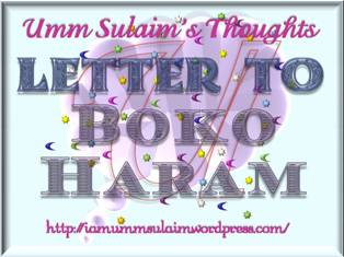 AN OPEN LETTER TO BOKO HARAM