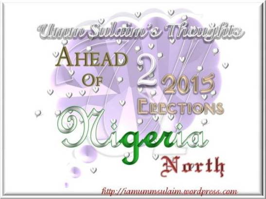 Nigeria North: Ahead Of 2015 Elections