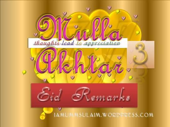 MULLA AKHTAR - Eid Remarks