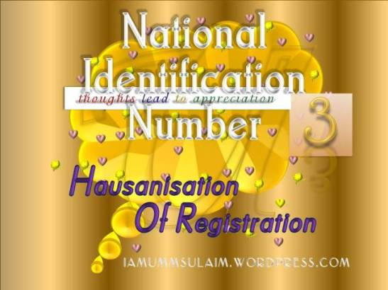 NATIONAL IDENTIFICATION NUMBER IN SOKOTO- Hausanisation Of Registration