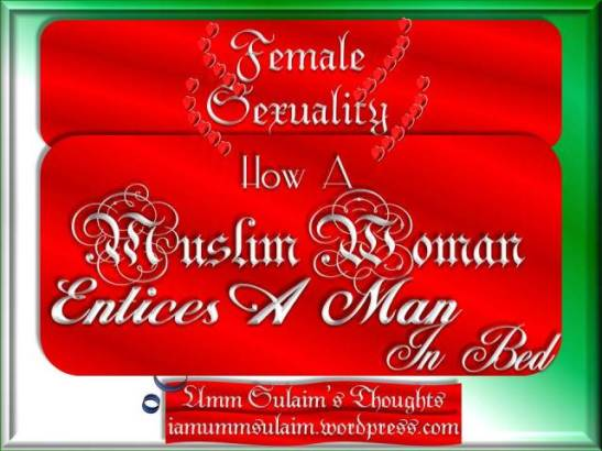 female-sexuality-how-a-muslim-woman-entices-a-man-in-bed